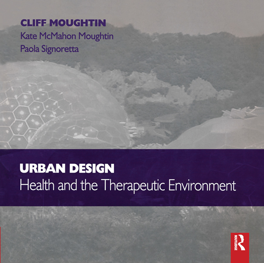 Urban Design: Health and the Therapeutic Environment (Paperback) book cover