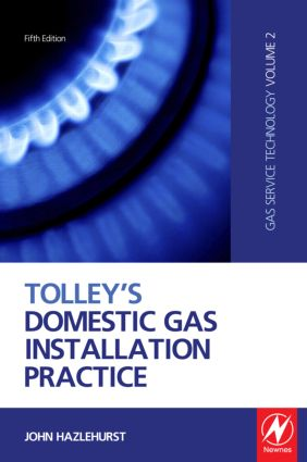 Tolley's Domestic Gas Installation Practice: 5th Edition (Hardback) book cover