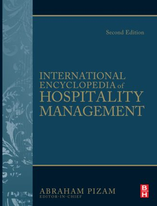 International Encyclopedia of Hospitality Management: 2nd Edition (Hardback) book cover