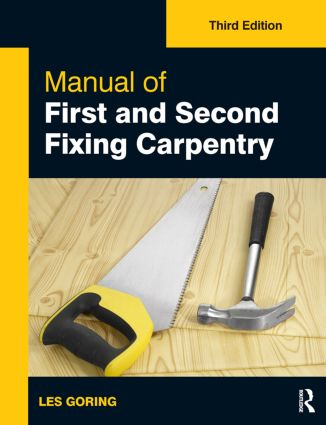 Manual of First and Second Fixing Carpentry, 3rd ed book cover