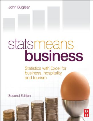 Stats Means Business 2nd edition: Statistics and Business Analytics for Business, Hospitality and Tourism, 2nd Edition (Paperback) book cover