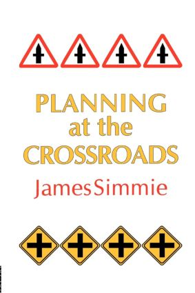 Planning At The Crossroads: 1st Edition (e-Book) book cover