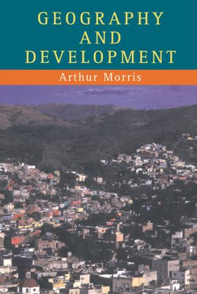 Geography And Development: 1st Edition (Paperback) book cover