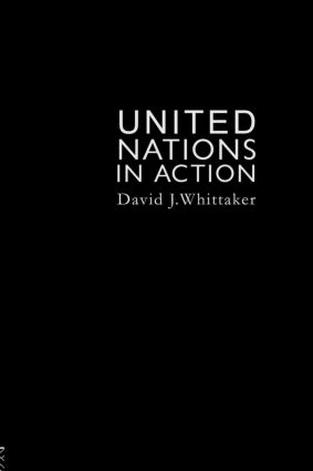 The United Nations In Action: 1st Edition (Paperback) book cover