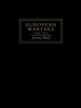 European Warfare, 1660-1815 (Hardback) book cover