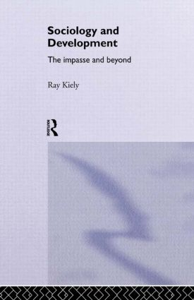 The Sociology Of Development: The Impasse And Beyond, 1st Edition (Paperback) book cover