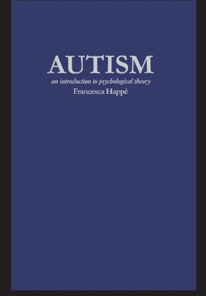 Autism: An Introduction to Psychological Theory, 1st Edition (Paperback) book cover