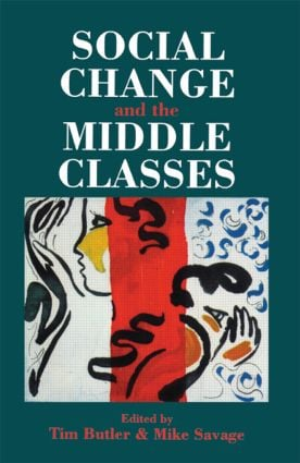 Social Change And The Middle Classes (Paperback) book cover