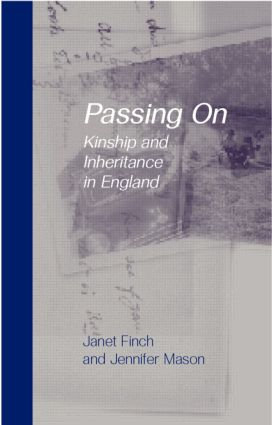 Passing On: Kinship and Inheritance in England (Paperback) book cover