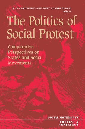 The Politics Of Social Protest: Comparative Perspectives On States And Social Movements, 1st Edition (Hardback) book cover