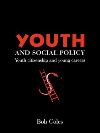 Youth And Social Policy: Youth Citizenship And Young Careers book cover