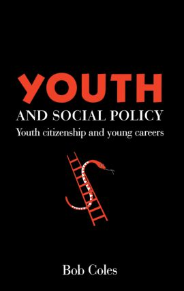 Youth And Social Policy: Youth Citizenship And Young Careers, 1st Edition (Paperback) book cover