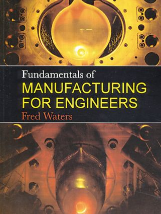 Engineering manufacture in modern society