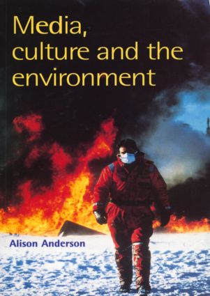 Media, Culture And The Environment: 1st Edition (Paperback) book cover