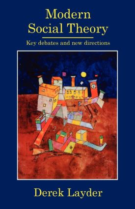 Modern Social Theory: Key Debates And New Directions, 1st Edition (Paperback) book cover