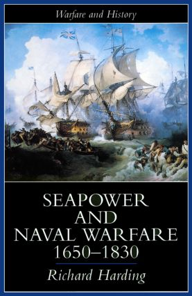 Seapower and Naval Warfare, 1650-1830 book cover