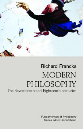 Modern Philosophy: The Seventeenth And Eighteenth Centuries, 1st Edition (Paperback) book cover