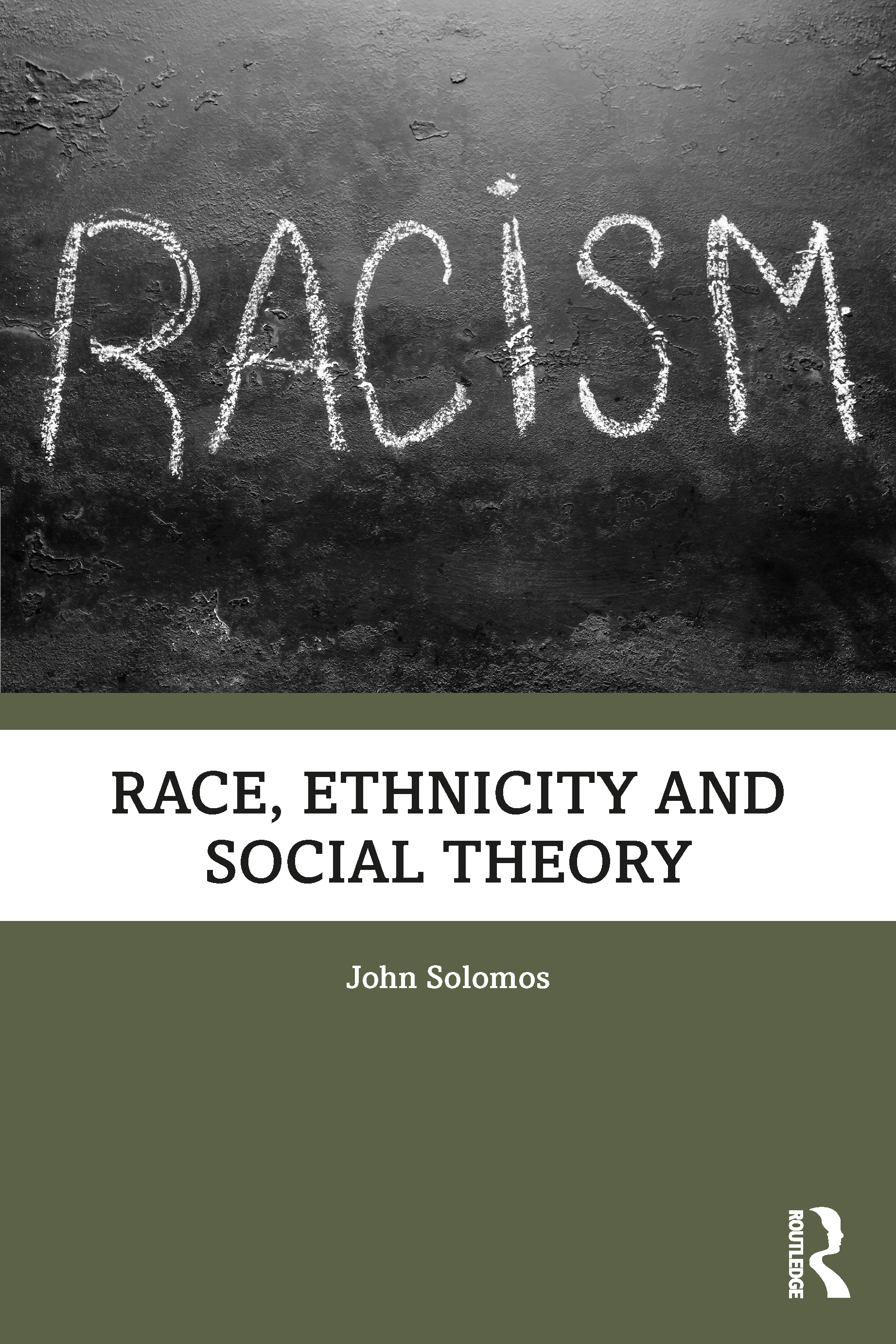Race, Ethnicity and Social Theory: Theorizing the Other book cover