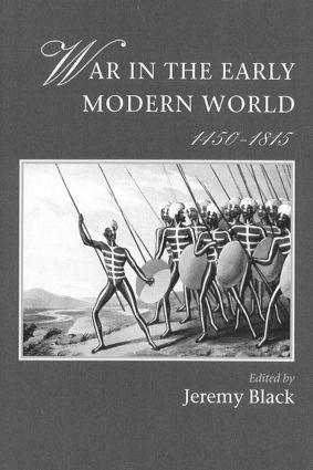 War In The Early Modern World, 1450-1815: 1st Edition (Paperback) book cover