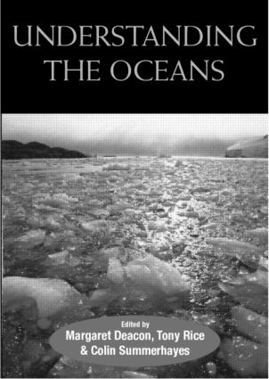 Understanding the Oceans: A Century of Ocean Exploration, 1st Edition (Paperback) book cover