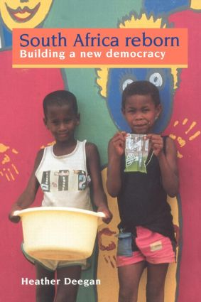 South Africa Reborn: Building A New Democracy: 1st Edition (Paperback) book cover
