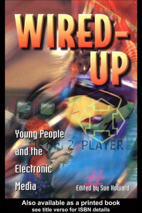 Wired Up: Young People And The Electronic Media (Paperback) book cover