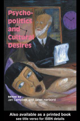 Psycho-Politics And Cultural Desires