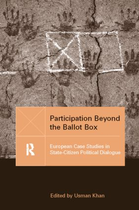 Participation Beyond the Ballot Box: European Case Studies in State-Citizen Political Dialogue, 1st Edition (Paperback) book cover