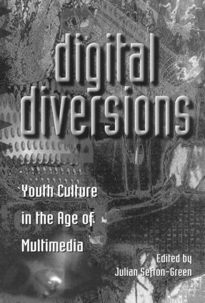 Digital Diversions: Youth Culture in the Age of Multimedia (Paperback) book cover