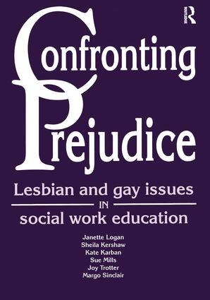 Confronting Prejudice: Lesbian and Gay Issues in Social Work Education, 1st Edition (e-Book) book cover