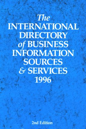The International Directory of Business Information Sources and Services 1996: 1st Edition (Hardback) book cover
