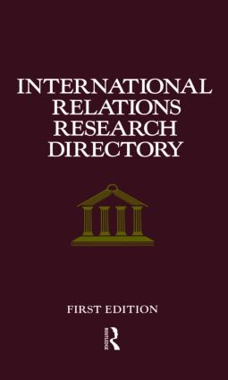 International Relations Research Directory: 1st Edition (Hardback) book cover