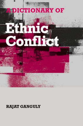 A Dictionary of Ethnic Conflict (Hardback) book cover