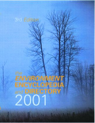 The Environment Encyclopedia and Directory 2001: 3rd Edition (Hardback) book cover