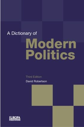 A Dictionary of Modern Politics (Hardback) book cover