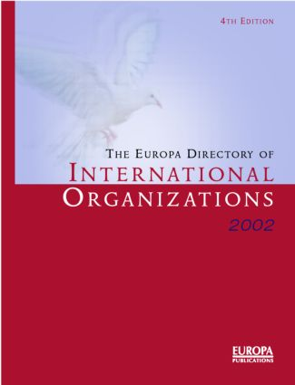 The Europa Directory of International Organizations 2002: 5th Edition (Hardback) book cover
