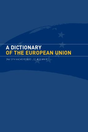 A Dictionary of the European Union: 1st Edition (e-Book) book cover