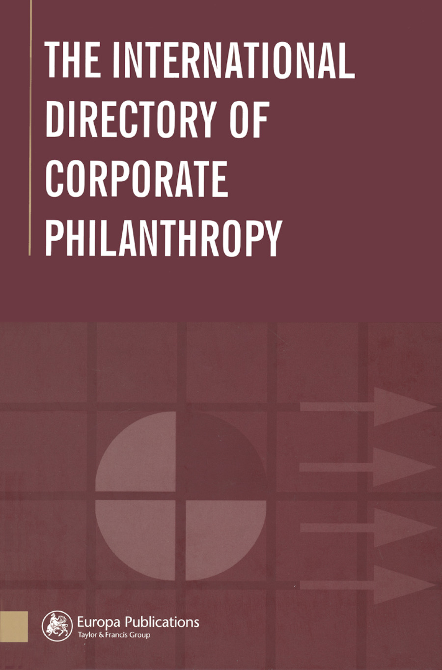 The International Directory of Corporate Philanthropy: 1st Edition (Hardback) book cover