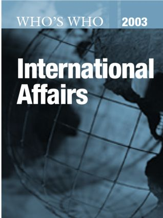 Who's Who in International Affairs 2003: 1st Edition (Hardback) book cover