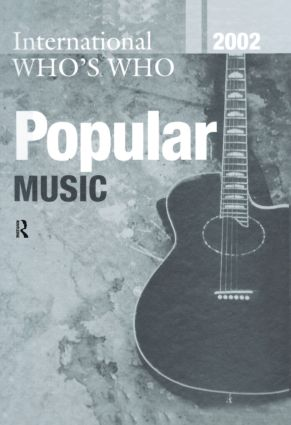 Intl Whos Who Popular Mus 2002: 1st Edition (Hardback) book cover