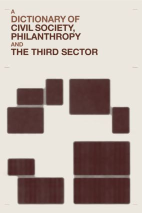 A Dictionary of Civil Society, Philanthropy and the Third Sector: 1st Edition (Hardback) book cover