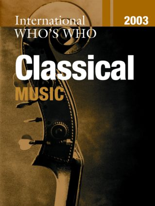 International Who's Who in Classical Music 2003 book cover
