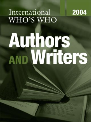 International Who's Who of Authors and Writers 2004: 19th Edition (Hardback) book cover