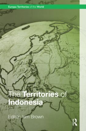 The Territories of Indonesia: 1st Edition (Hardback) book cover