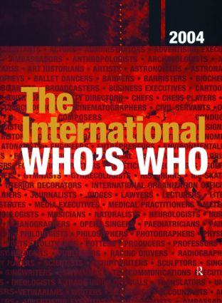 The International Who's Who 2004: Print and online versions, 1st Edition (Hardback) book cover