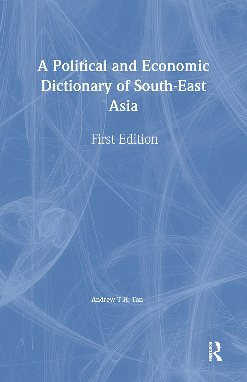 A Political and Economic Dictionary of South-East Asia (Hardback) book cover