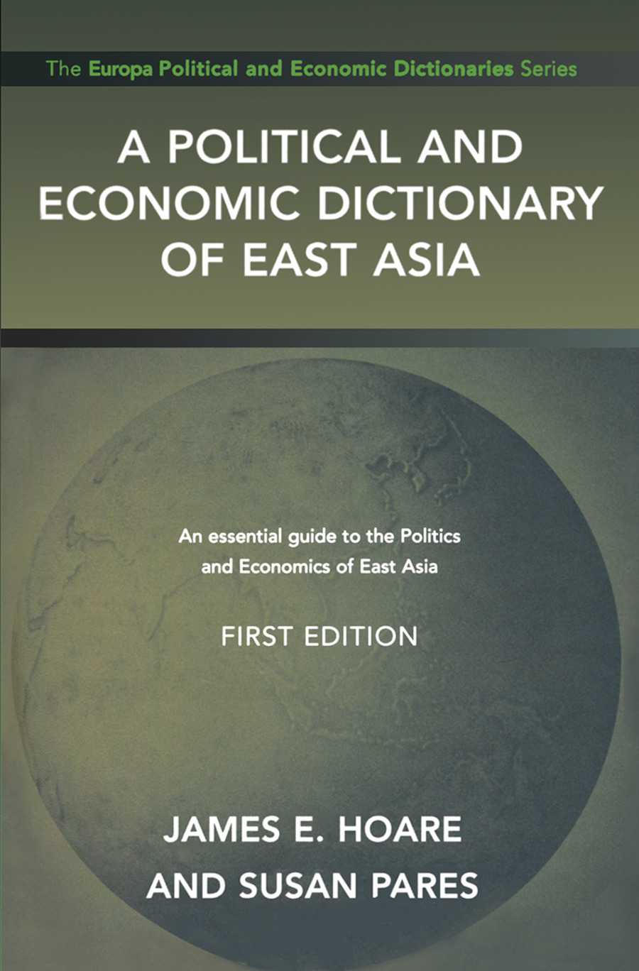 A Political and Economic Dictionary of East Asia: 1st Edition (Hardback) book cover