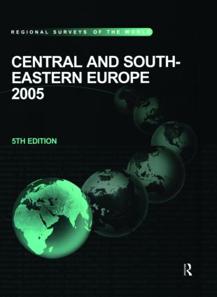 Central and South-Eastern Europe 2005: 5th Edition (Hardback) book cover