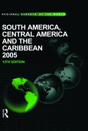 South America, Central America and the Caribbean 2005: 13th Edition (Hardback) book cover