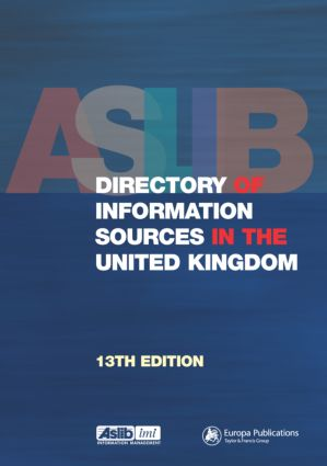 Aslib Directory of Information Sources in the United Kingdom: 13th Edition (Hardback) book cover